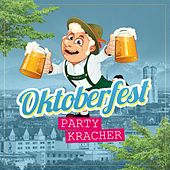 Oktoberfest Partykracher von Various Artists