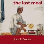 The last Meal de Jan & Dean