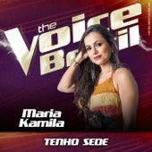 Tenho Sede (Ao Vivo No Rio De Janeiro / 2019) de Maria Kamila