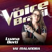 Vai Malandra (Ao Vivo No Rio De Janeiro / 2019) de Luana Berti