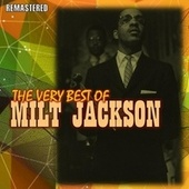 The Very Best of Milt Jackson de Milt Jackson