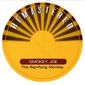 The Signifying Monkey de Smokey Joe