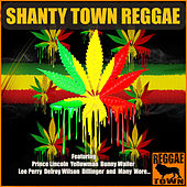 Shanty Town Reggae von Various Artists