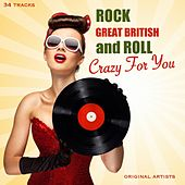 Crazy for You - Great British Rock 'n' Roll de Various Artists