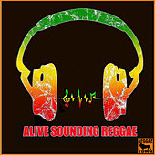 Alive Sounding Reggae de Various Artists