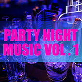 Party Night Music vol. 1 de Various Artists
