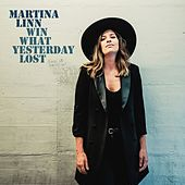 Win What Yesterday Lost von Martina Linn