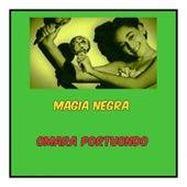Magia Negra de Omara Portuondo