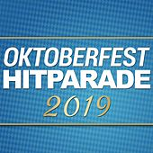 Oktoberfest Hitparade 2019 von Various Artists