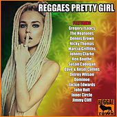Reggaes Pretty Girl de Various Artists