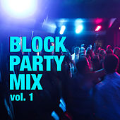 Block Party Mix vol. 1 de Various Artists