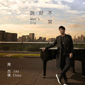 Won't Cry de Jay Chou