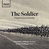 The Soldier: From Severn to Somme de Joseph Middleton