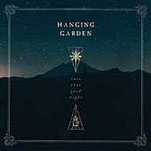 Into That Good Night de The Hanging Garden