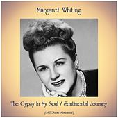 The Gypsy In My Soul / Sentimental Journey (Remastered 2019) by Margaret Whiting