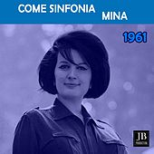 Come Sinfonia (1961) by Mina