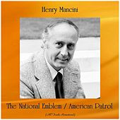 The National Emblem / American Patrol (Remastered 2019) by Henry Mancini