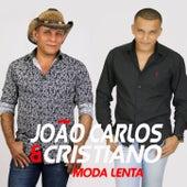 Moda Lenta von João Carlos