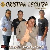 Para Que Sigan Bailando de Cristian Leguiza y su banda
