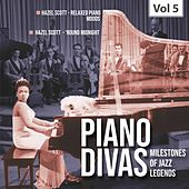 Milestones of Jazz Legends: Piano Divas, Vol. 5 by Hazel Scott