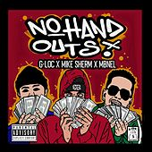 No Hand Outs (feat. Mike Sherm & MBNEL) de G Loc