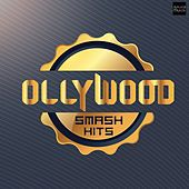 Ollywood Smash Hits by Tariq Aziz, Sourin Bhatt, Babul Supriyo, Binod Rathod, Abhijit Mazumdar, Pamela Jain, Sabyasachi, Itun Mohapatra, Navia, Vinod Rathod, Goodly Rath, Sourin, Ira Mohanty