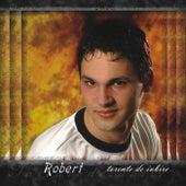 Torente de iubire de Robert