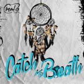 Catch My Breath de Cremro Smith