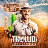 O Vaqueiro do Brasil de Thullio Milionário