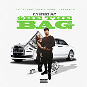 She The Bag (feat. A1) by Fly Street Jay