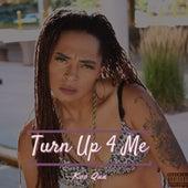Turn Up 4 Me de Koo Qua