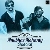 Anubhav Mohanty Special by Humane Sagar, Chunmoon, Ananya Nanda, Govind Chndra, James, Binod Rathod, Ananya Sritam Nanda, Vinod Rathod, Sonu Nigam, Era Mohanty, Ira Mohanty, Udit Naryan