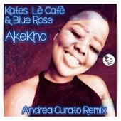 Akekho (Andrea Curato Remix) di Blue Rose