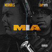 MIA (feat. Tony Yayo) von Merkules