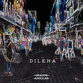 Dilema by Grande Angular, Jadie Tavares, Eudye Endrews, Everton Cosme, Deyvson Vidal