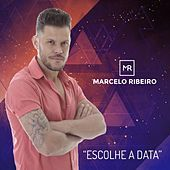 Escolhe a Data de Marcelo Ribeiro