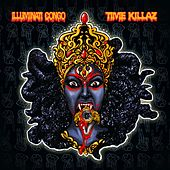 Time Killaz by Illuminati Congo