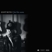 Feel the Same de Scott Ruth