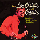 Lou Christie and The Classics von The Chiffons
