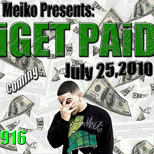 Iget Paid by Meiko