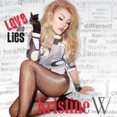Episode One: Love and Lies de Kristine W.