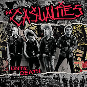 Until Death: Studio Sessions by The Casualties