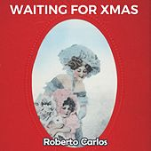 Waiting for Xmas by Roberto Carlos