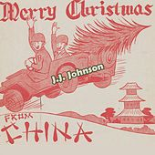 Merry Christmas from China by J.J. Johnson