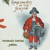 Compliments of the Season by Antônio Carlos Jobim (Tom Jobim)