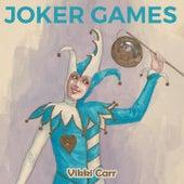 Joker Games by Vikki Carr