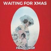 Waiting for Xmas de Howlin' Wolf