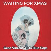Waiting for Xmas von Gene Vincent