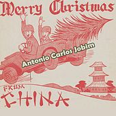 Merry Christmas from China by Antônio Carlos Jobim (Tom Jobim)