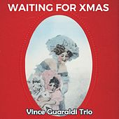 Waiting for Xmas by Vince Guaraldi